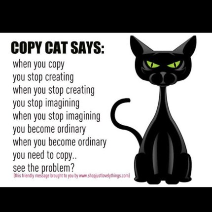 Image result for copy cat quotes